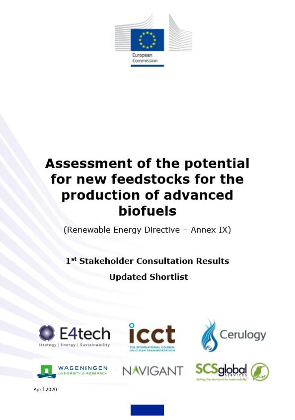 Summary report of first stakeholder consultation on new feedstocks for advanced biofuels published (EU RED II – Annex IX). Second round of consultation now open.
